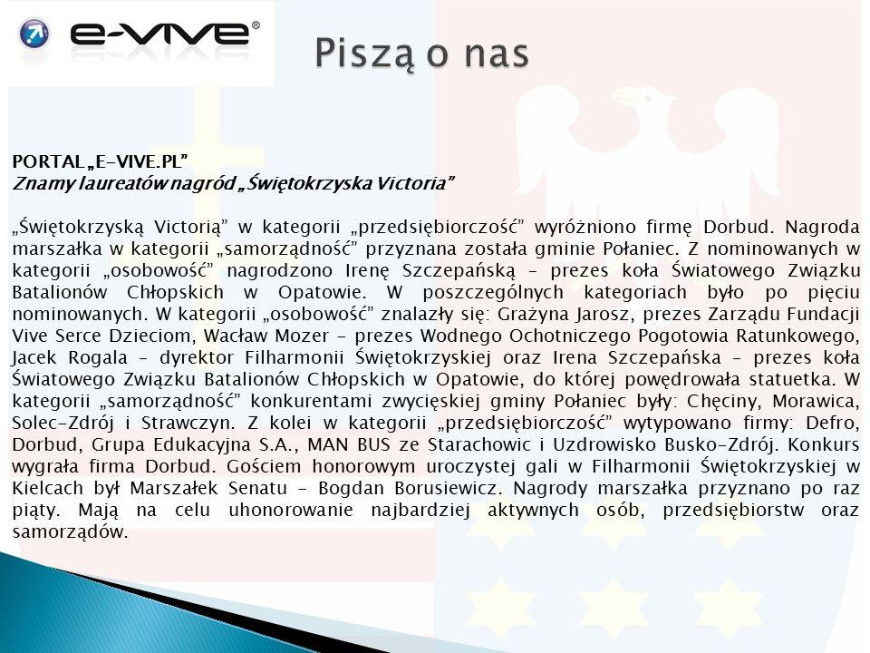 """PORTAL """"E-VIVE.PL Znamy laureatów nagród """"Świętokrzyska Victoria """"Świętokrzyską Victorią w kategorii """"przedsiębiorczość wyróżniono firmę Dorbud."""
