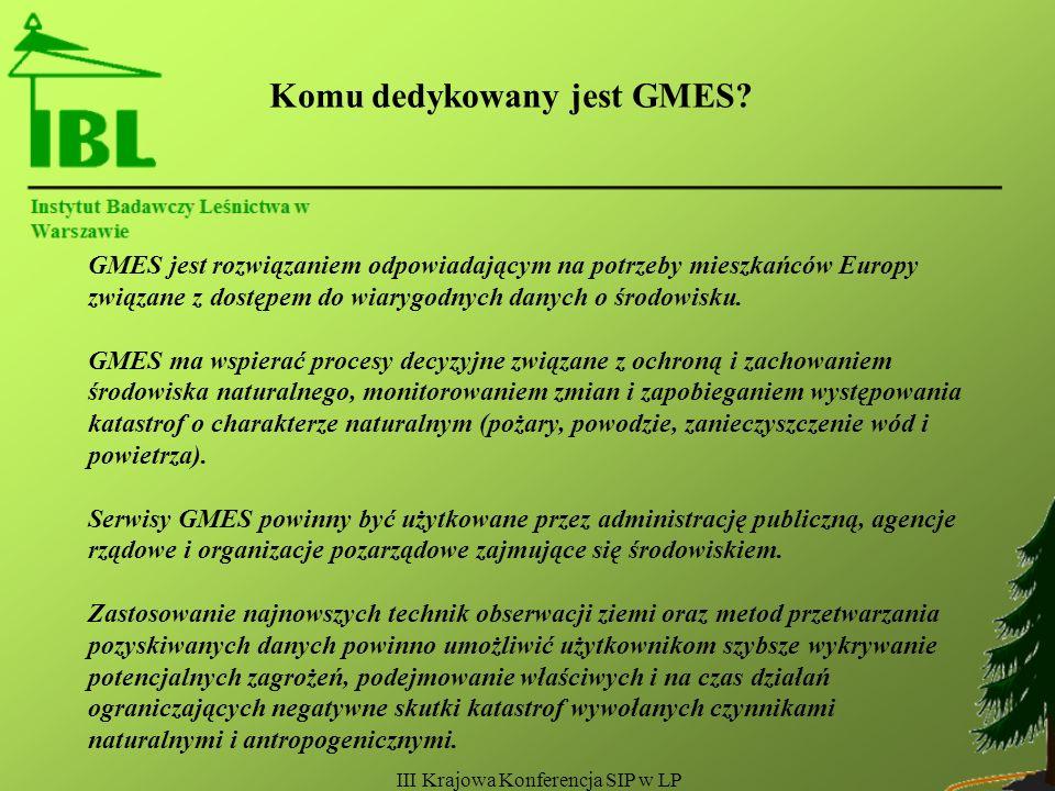 III Krajowa Konferencja SIP w LP Komu dedykowany jest GMES.