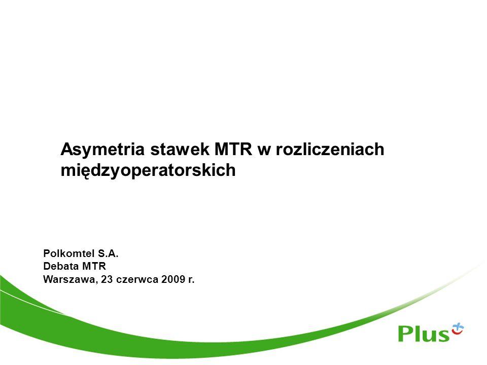 Asymetria stawek MTR w rozliczeniach międzyoperatorskich Polkomtel S.A.