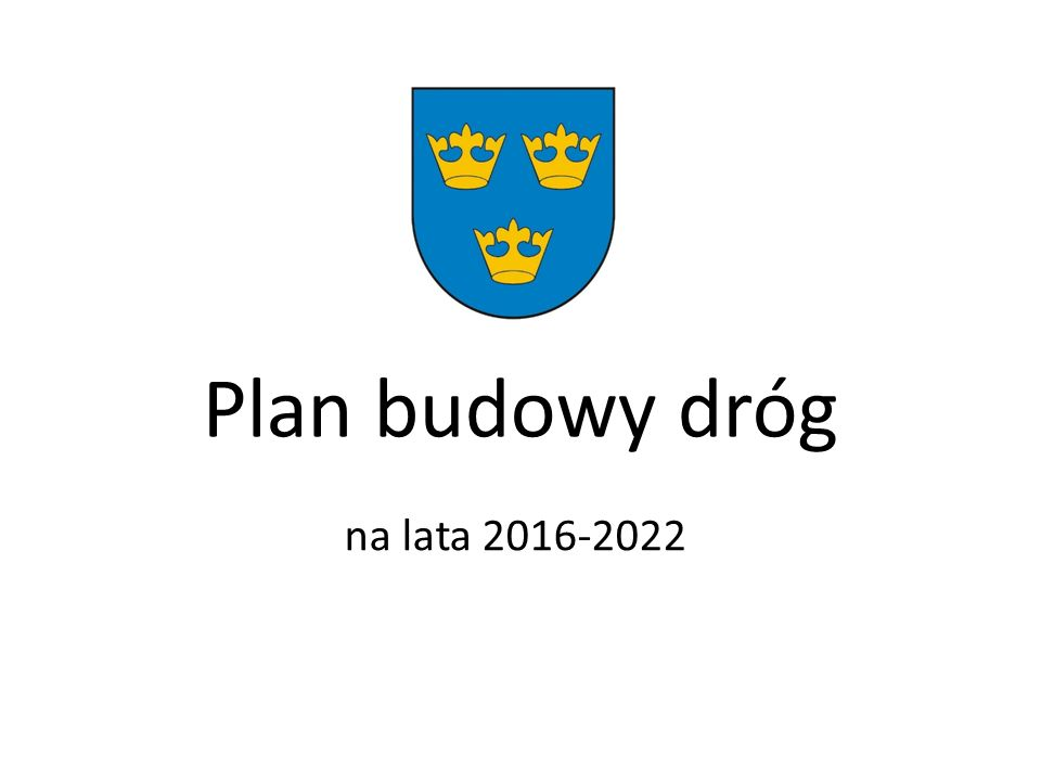 Plan budowy dróg na lata 2016-2022