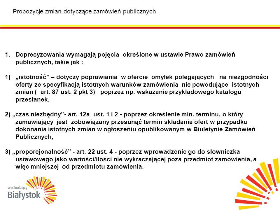 Propozycje zmian dotyczące zamówień publicznych 2.