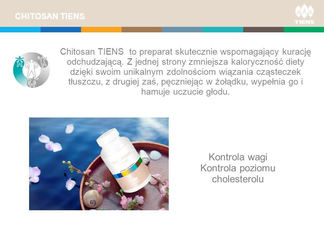TIENS CHITOSAN PLUS BENEFITS OF FORMULA One package lasts up to 6 times longer Enriched with soybean oil Leaves no after taste of garlic Extracted from a red leg Alaskan crabs, traceable and consistent quality source Non-allergenic Non-GMO Binds up to 800 times its own weight in fat Prevents weight and fat gain by lowering the accumulation of lipids in tissues Produced according to ISO and HACCP guidelines TIENS CHITOSAN