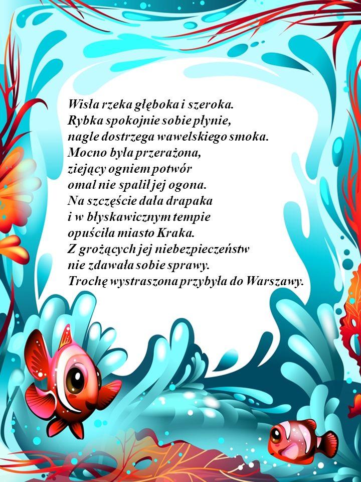 Oto bajka o przygodzie, która zdarzyła się w polskiej wodzie.