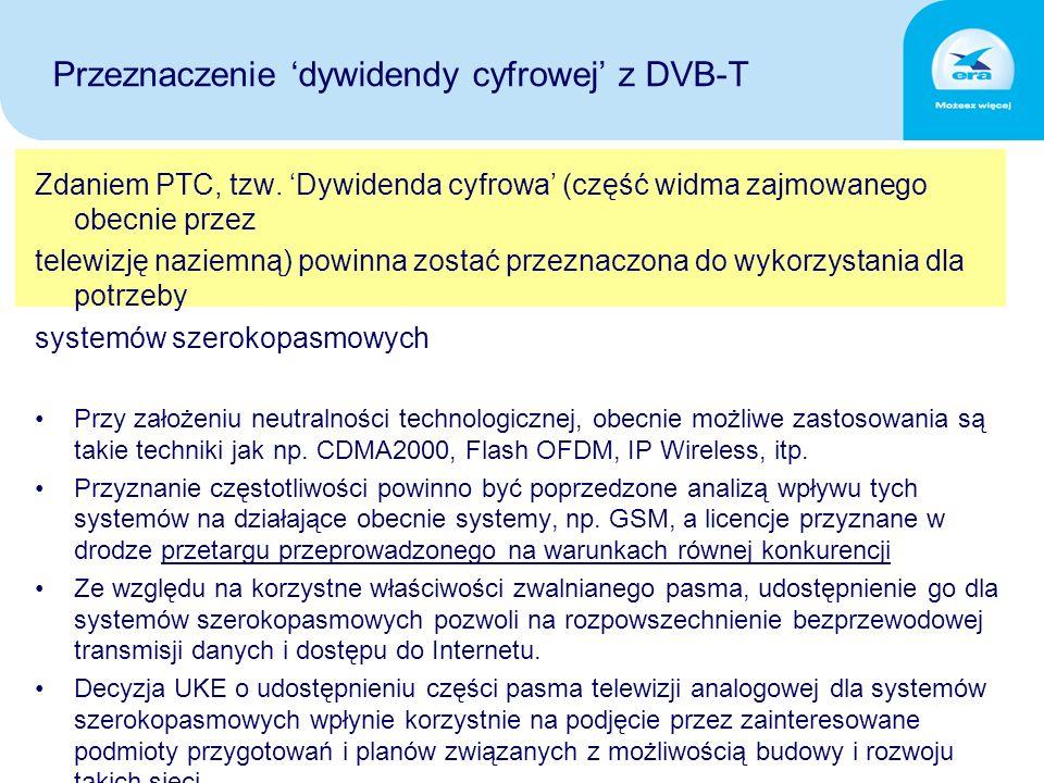 Przeznaczenie 'dywidendy cyfrowej' z DVB-T Zdaniem PTC, tzw.