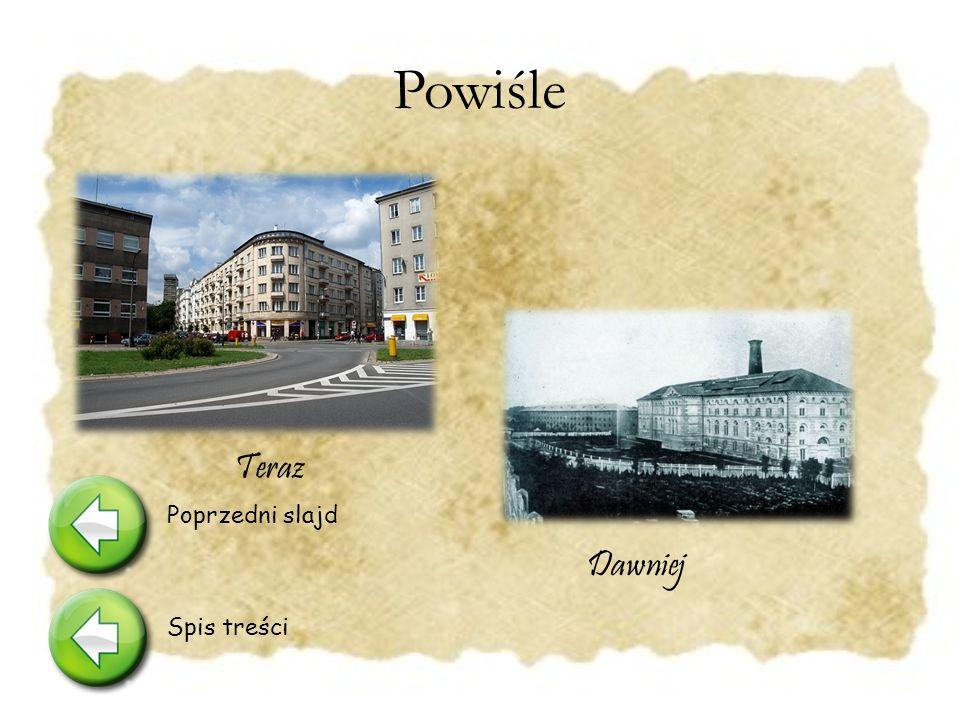 Powiśle Dzielnica Warszawy miedzy Krakowskim Przedmie ś ciem a Wis łą, zamieszkiwana przez biedot ę.