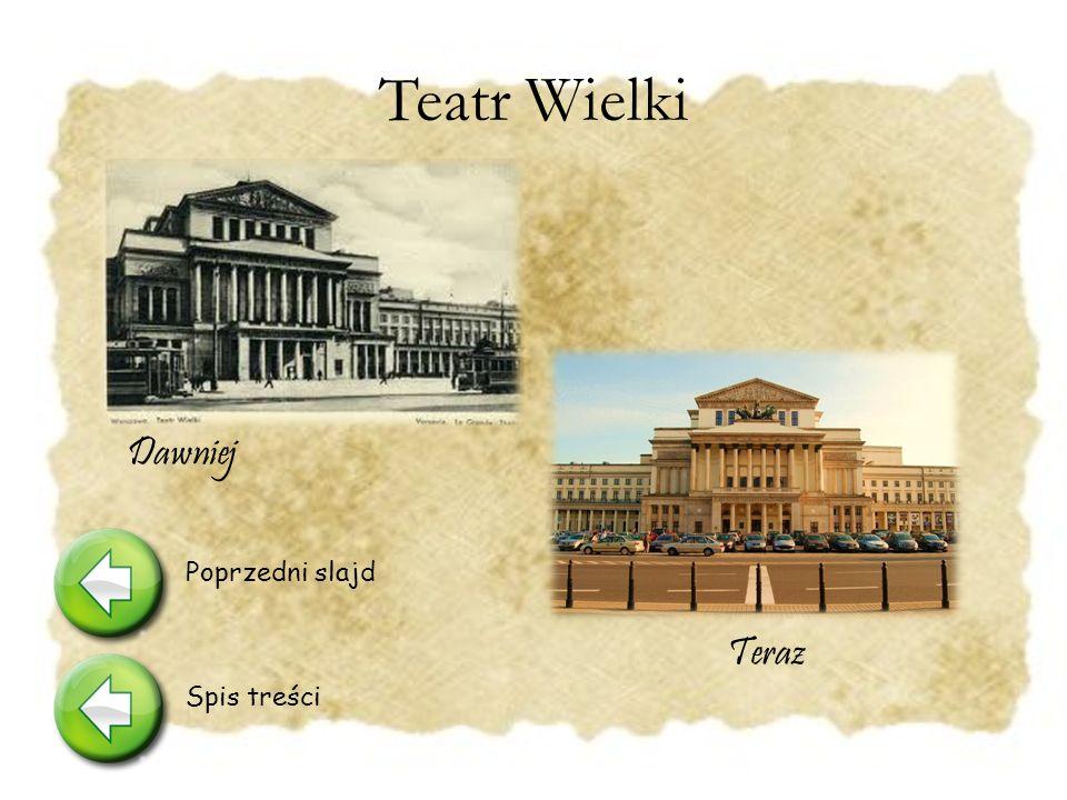 """Teatr Wielki Prawdopodobnie 24 III 1877 roku Wokulski w czasie spektaklu """"Violetta zobaczy ł w teatrze Izabel ę Łę ck ą i tak zacz ęł a si ę historia jego tragicznej mi ł o ś ci."""