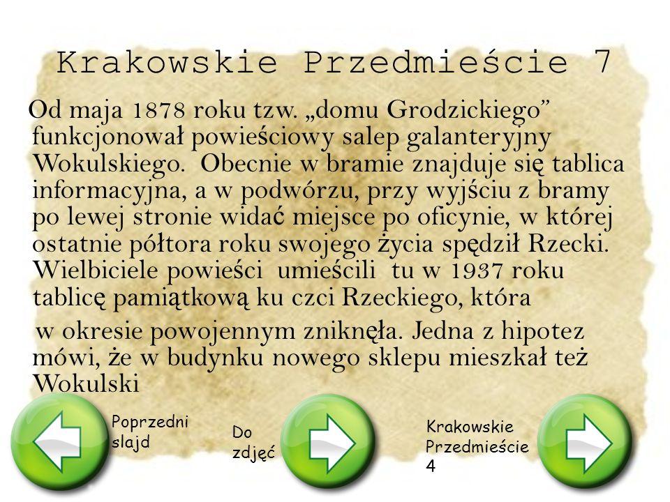 """Krakowskie Przedmieście 9 W kamienicy Beyera Prus umie ś ci ł """"stary sklep Wokulskiego: """"J."""