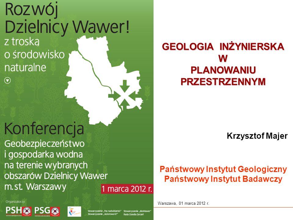 www.pgi.gov.pl Państwowy Instytut Geologiczny Państwowy Instytut Badawczy Warszawa, 01 marca 2012 r.