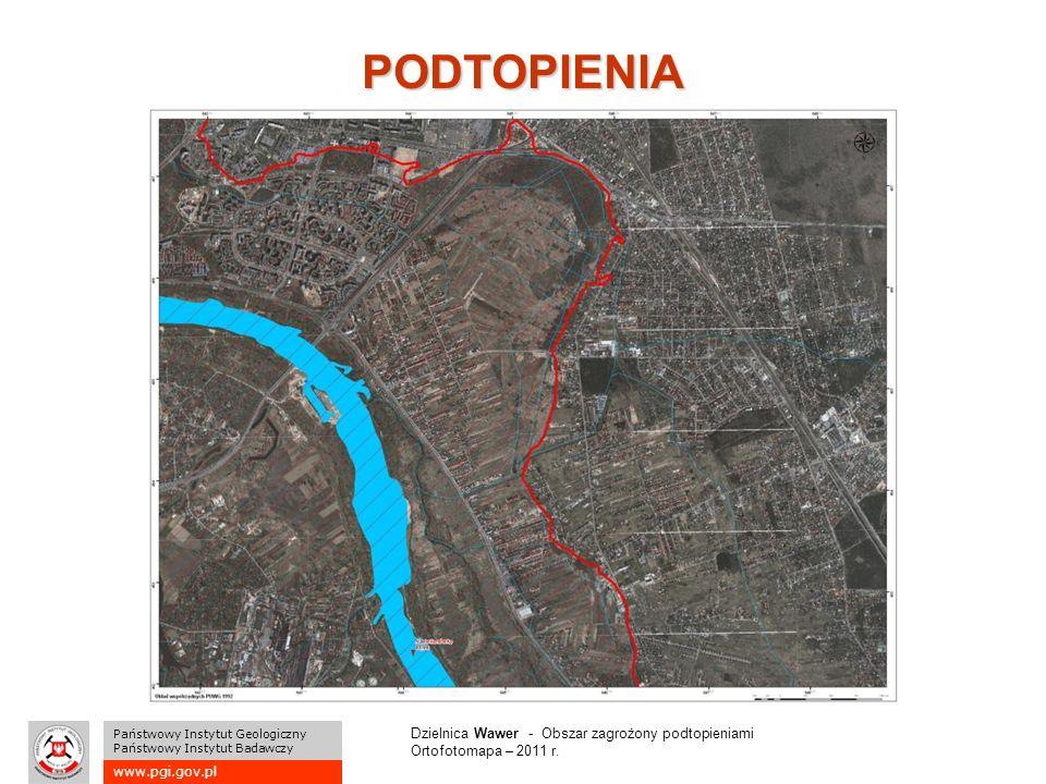 www.pgi.gov.pl Państwowy Instytut Geologiczny Państwowy Instytut Badawczy PODTOPIENIA Dzielnica Wawer - Obszar zagrożony podtopieniami Ortofotomapa – 2011 r.