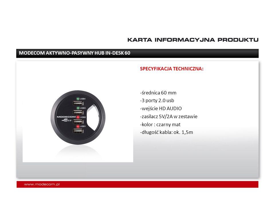 SPECYFIKACJA TECHNICZNA: -średnica 60 mm -3 porty 2.0 usb -wejście HD AUDIO -zasilacz 5V/2A w zestawie -kolor : czarny mat -długość kabla: ok.