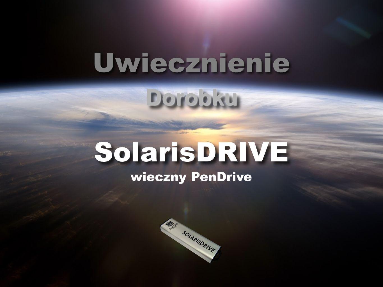DorobkuDorobku Uwiecznienie SolarisDRIVE wieczny PenDrive