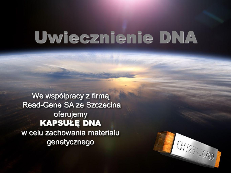 Uwiecznienie DNA We współpracy z firmą Read-Gene SA ze Szczecina oferujemy Read-Gene SA ze Szczecina oferujemy KAPSUŁĘ DNA w celu zachowania materiału