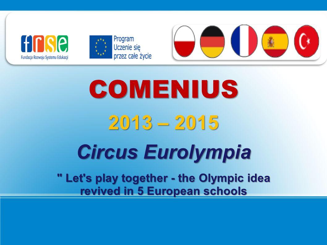 COMENIUS 2013 – 2015 Circus Eurolympia