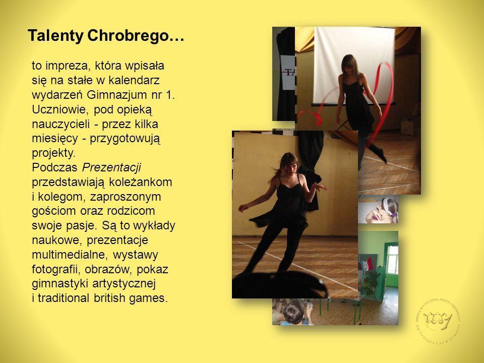 Talenty Chrobrego… to impreza, która wpisała się na stałe w kalendarz wydarzeń Gimnazjum nr 1.