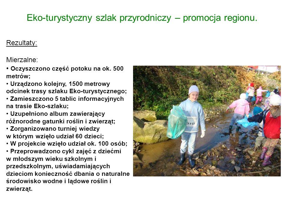 Eko-turystyczny szlak przyrodniczy – promocja regionu.