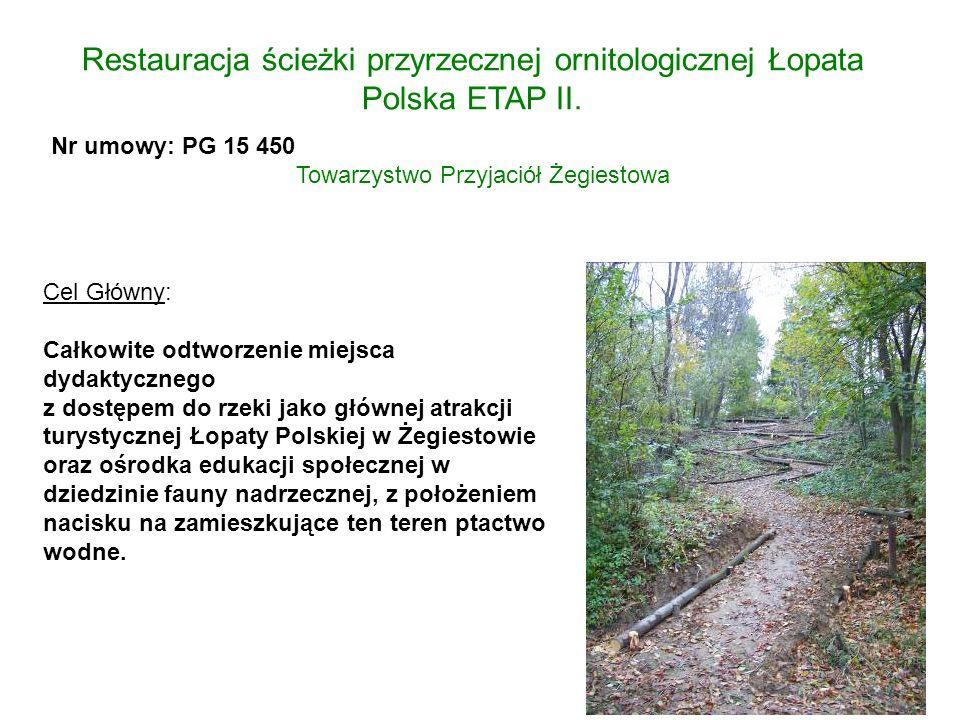 Restauracja ścieżki przyrzecznej ornitologicznej Łopata Polska ETAP II.