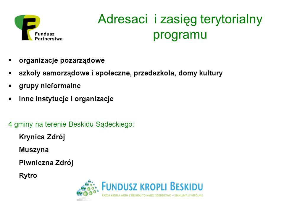 REGULAMIN 2012 Dotacje I stopnia (kwoty do 5000 zł) przeznaczone na realizację praktycznych działań o charakterze edukacyjnym przyczyniających się do poprawy stanu środowiska wodnego (max.