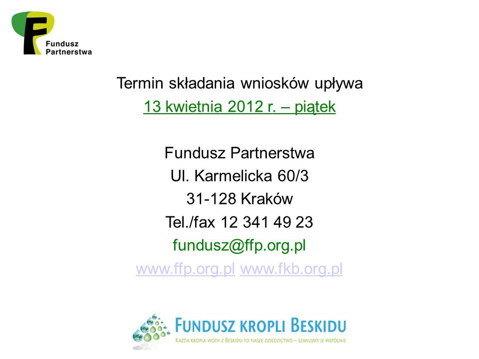 Termin składania wniosków upływa 13 kwietnia 2012 r.