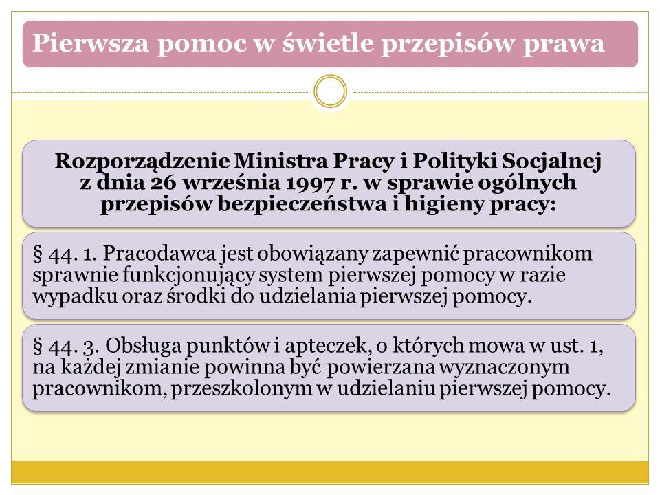 Rozporządzenie Ministra Pracy i Polityki Socjalnej z dnia 26 września 1997 r. w sprawie ogólnych przepisów bezpieczeństwa i higieny pracy: § 44. 1. Pr