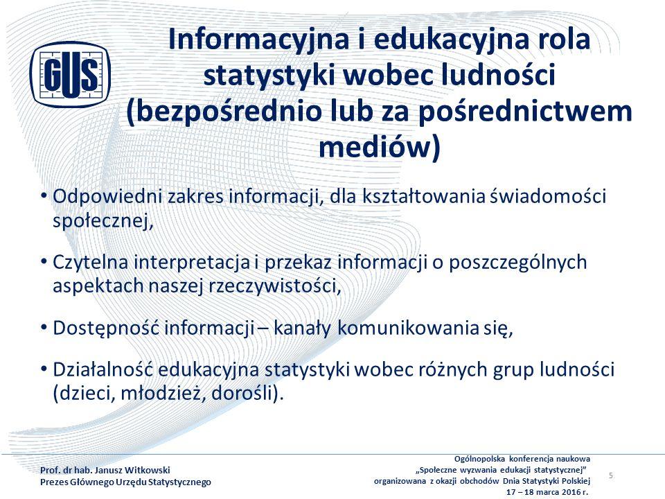 Informacyjna i edukacyjna rola statystyki wobec ludności (bezpośrednio lub za pośrednictwem mediów) Odpowiedni zakres informacji, dla kształtowania świadomości społecznej, Czytelna interpretacja i przekaz informacji o poszczególnych aspektach naszej rzeczywistości, Dostępność informacji – kanały komunikowania się, Działalność edukacyjna statystyki wobec różnych grup ludności (dzieci, młodzież, dorośli).