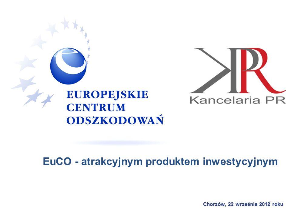 Chorzów, 22 września 2012 roku EuCO - atrakcyjnym produktem inwestycyjnym