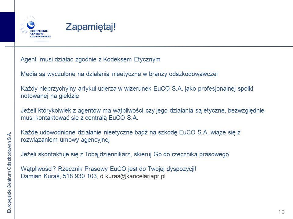 Europejskie Centrum Odszkodowań S.A. 10 Zapamiętaj.