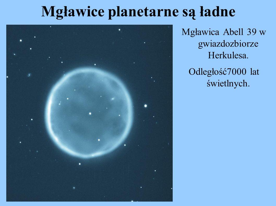 Mgławice planetarne są ładne Mgławica Abell 39 w gwiazdozbiorze Herkulesa. Odległość7000 lat świetlnych.