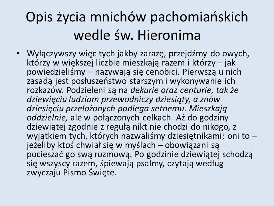 Opis życia mnichów pachomiańskich wedle św.