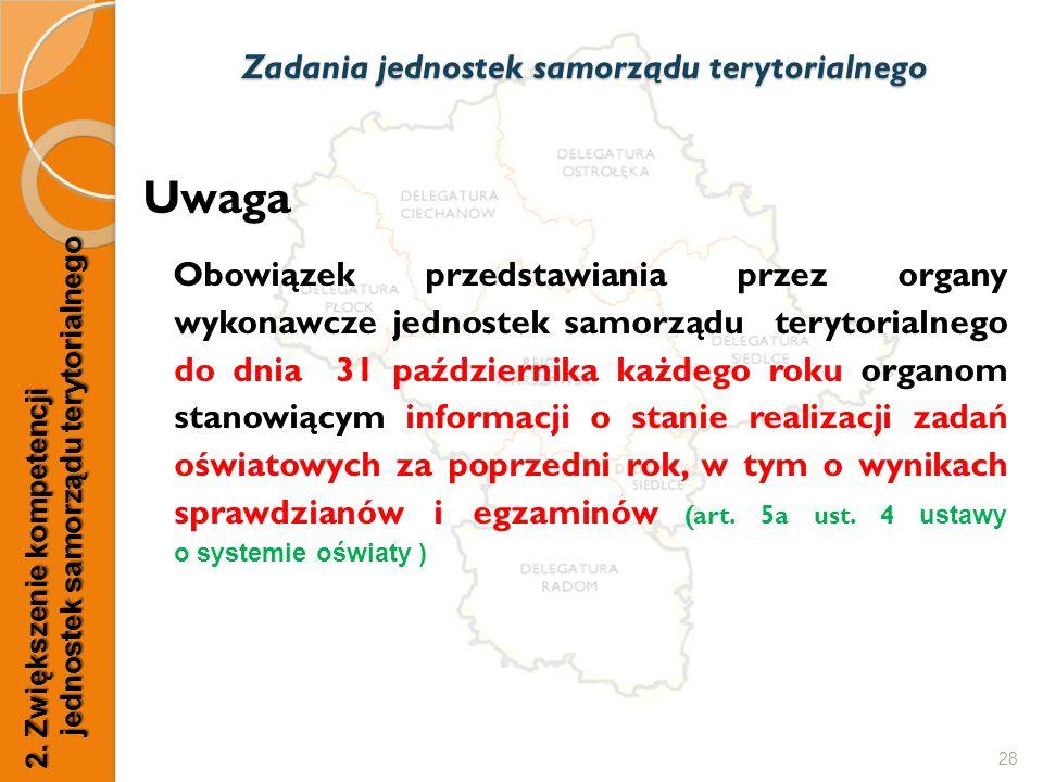 Uwaga Obowiązek przedstawiania przez organy wykonawcze jednostek samorządu terytorialnego do dnia 31 października każdego roku organom stanowiącym inf