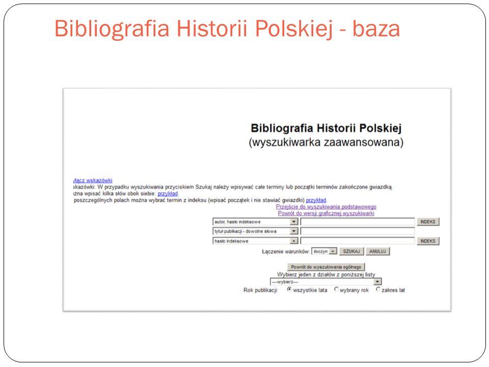 Bibliografia Historii Polskiej - baza