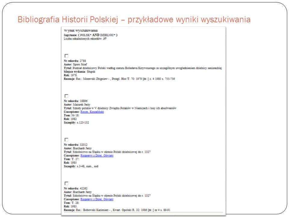 Bibliografia Historii Polskiej – przykładowe wyniki wyszukiwania