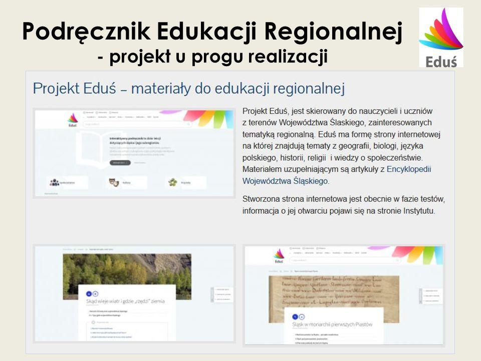 Podręcznik Edukacji Regionalnej - projekt u progu realizacji