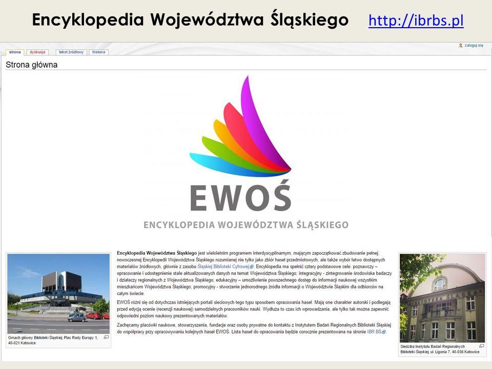 Encyklopedia Województwa Śląskiego http://ibrbs.pl http://ibrbs.pl
