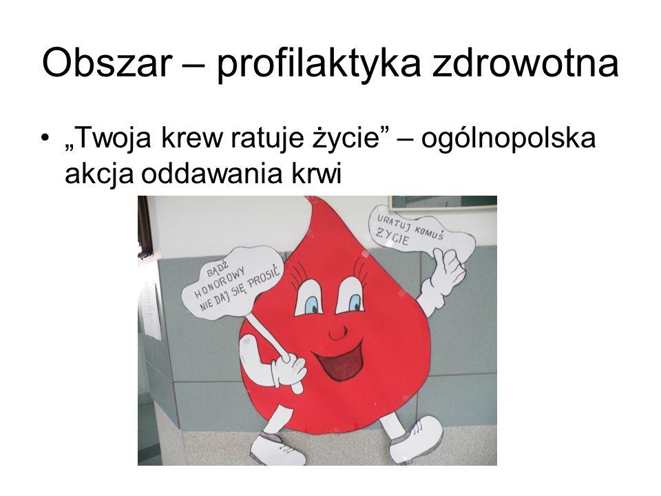 """Obszar – profilaktyka zdrowotna """"Twoja krew ratuje życie"""" – ogólnopolska akcja oddawania krwi"""