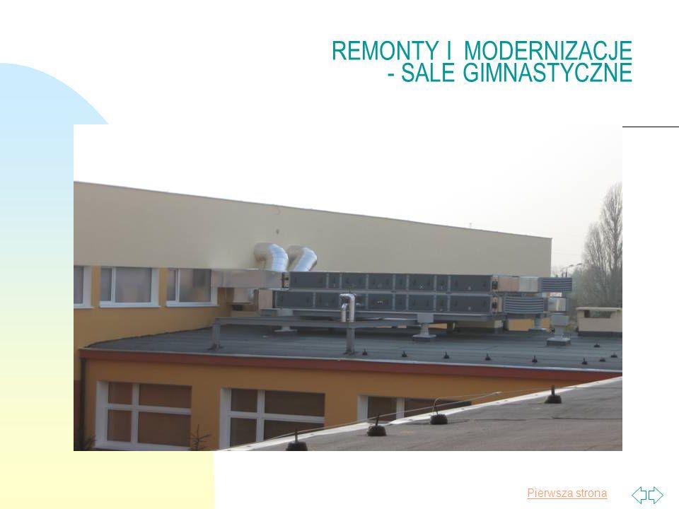 Pierwsza strona REMONTY I MODERNIZACJE - SALE GIMNASTYCZNE