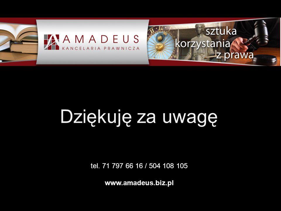 tel. 71 797 66 16 / 504 108 105 www.amadeus.biz.pl Dziękuję za uwagę