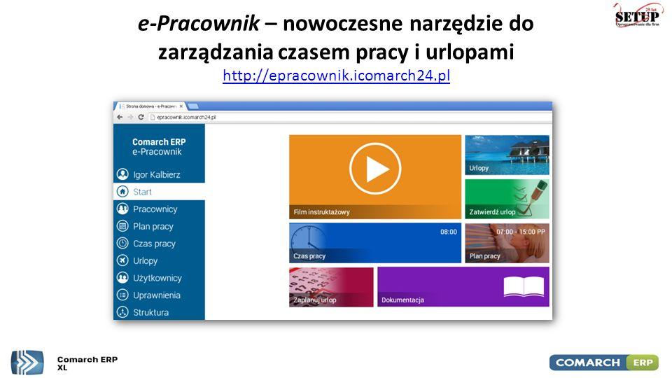 e-Pracownik – nowoczesne narzędzie do zarządzania czasem pracy i urlopami http://epracownik.icomarch24.pl http://epracownik.icomarch24.pl