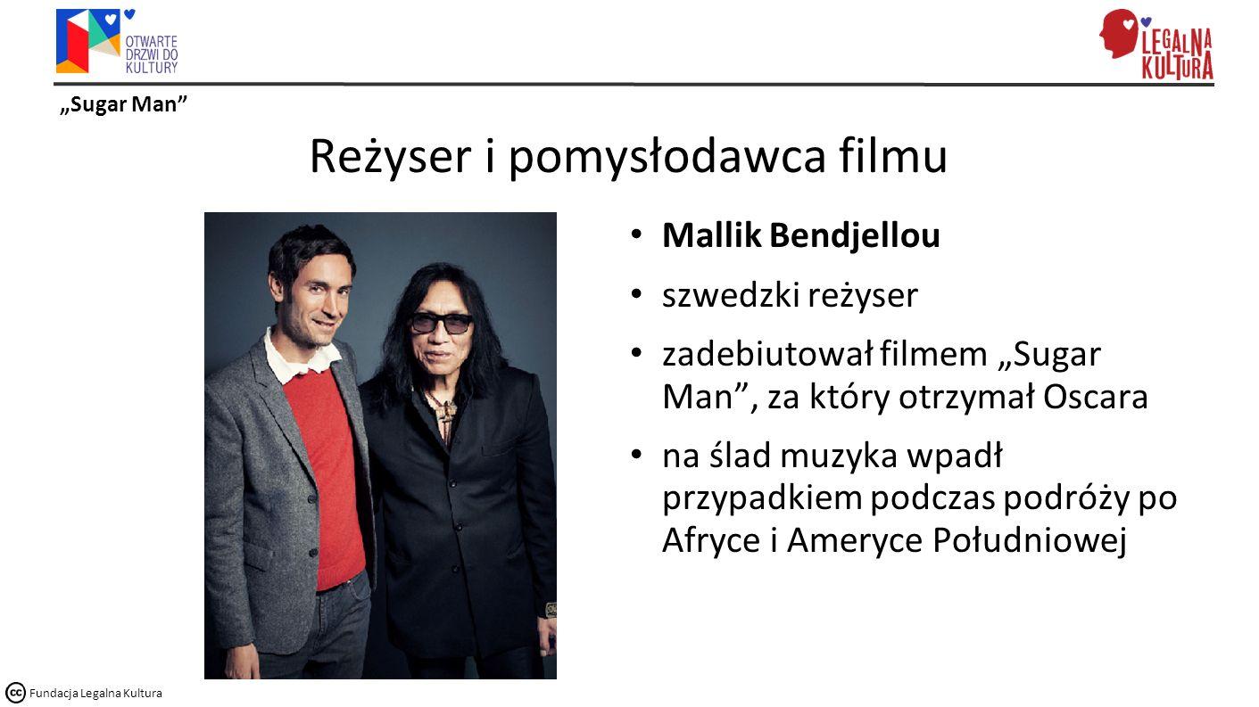 """""""Sugar Man Fundacja Legalna Kultura Oscar dla filmu 2013 rok Oscar za najlepszy pełnometrażowy film dokumentalny"""