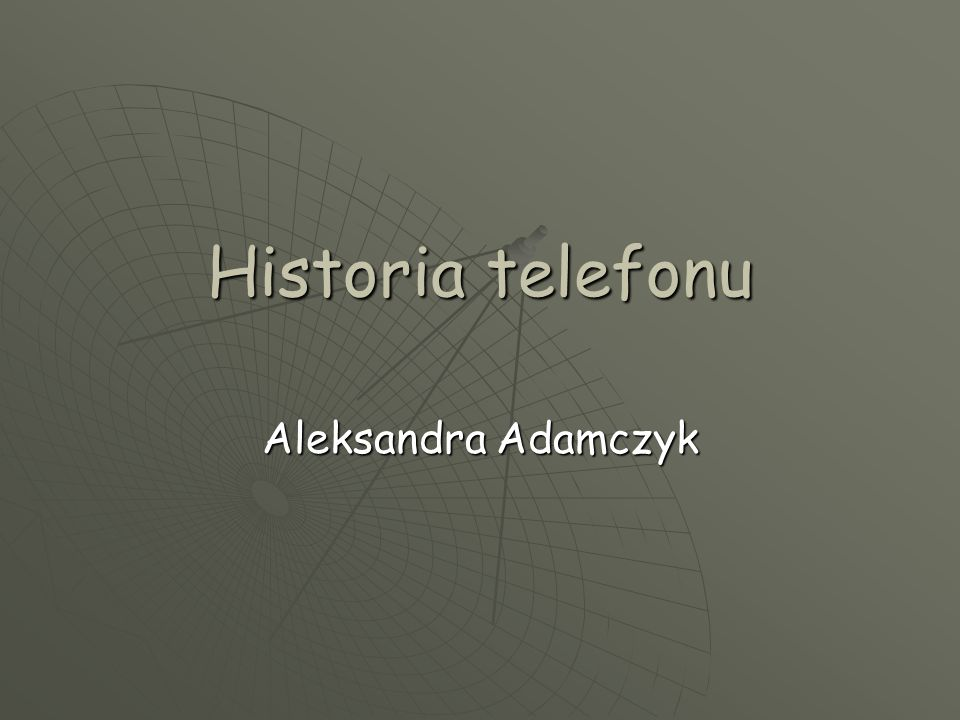 Historia telefonu Aleksandra Adamczyk