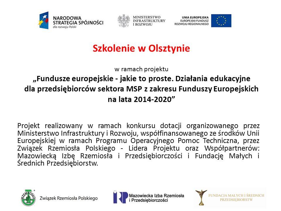 """Szkolenie w Olsztynie w ramach projektu """"Fundusze europejskie - jakie to proste. Działania edukacyjne dla przedsiębiorców sektora MSP z zakresu Fundus"""