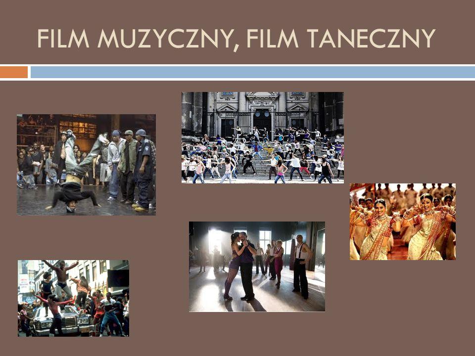 FILM MUZYCZNY, FILM TANECZNY