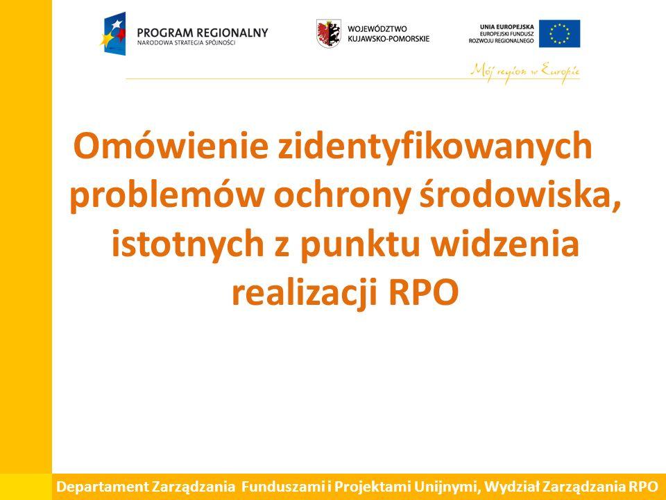 Departament Zarządzania Funduszami i Projektami Unijnymi, Wydział Zarządzania RPO Problem 1: Konieczność ochrony wód powierzchniowych i podziemnych W skutek wdrażania zamierzeń wskazanych w RPO powinno się obserwować w dłuższej perspektywie: spadek zużycie wody na 1 mieszkańca, wzrost odsetka mieszkańców korzystających z sieci kanalizacyjnej lub odprowadzającej ścieki do oczyszczalni ścieków, wzrost odsetka mieszkańców korzystających z oczyszczalni ścieków, wzrost świadomości mieszkańców w zakresie odpowiedniego gospodarowania wodą.
