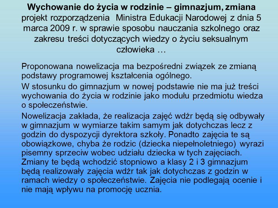 Wychowanie do życia w rodzinie – gimnazjum, zmiana projekt rozporządzenia Ministra Edukacji Narodowej z dnia 5 marca 2009 r.