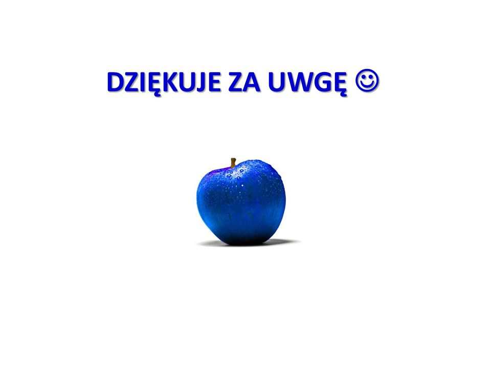 DZIĘKUJE ZA UWGĘ