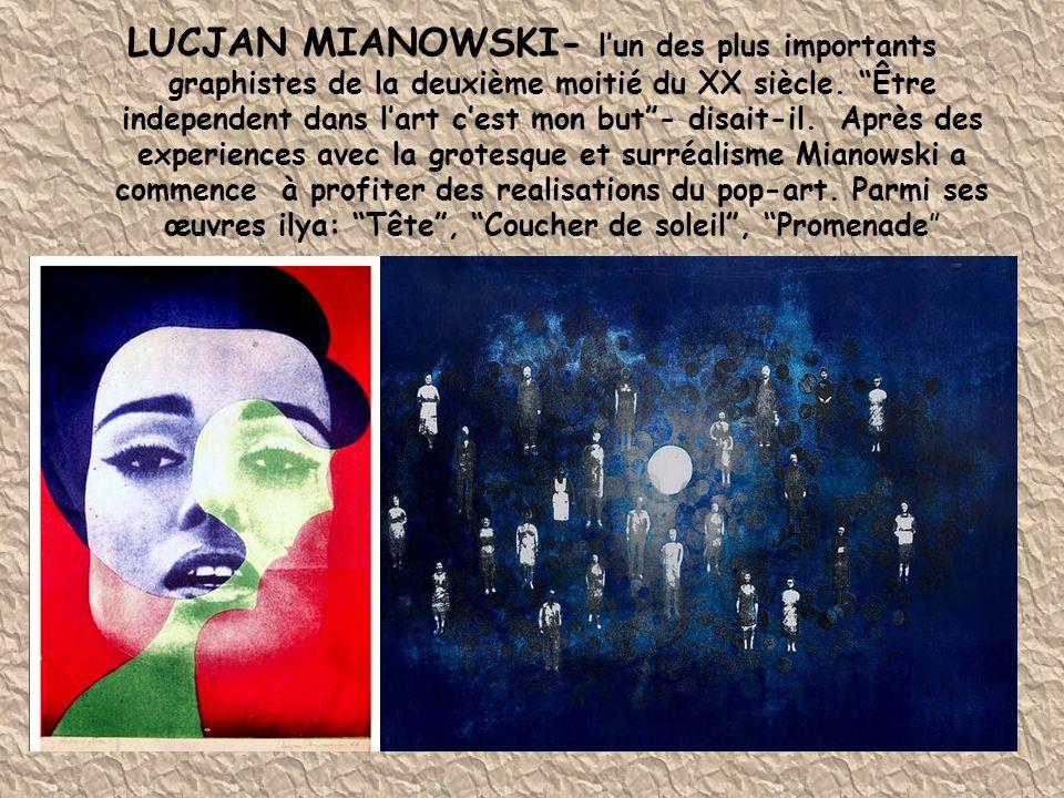"""LUCJAN MIANOWSKI- l'un des plus importants graphistes de la deuxième moitié du XX siècle. """"Être independent dans l'art c'est mon but""""- disait-il. Aprè"""