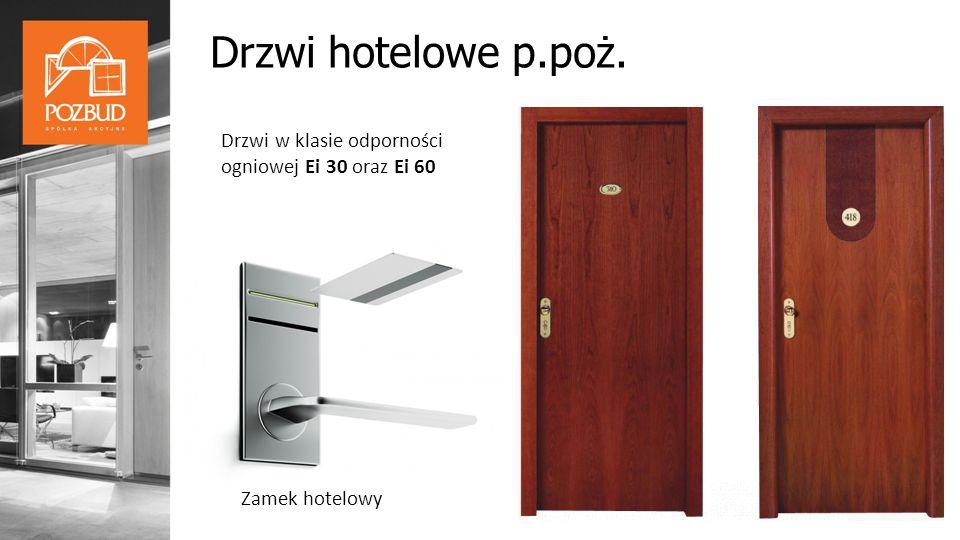 Drzwi hotelowe p.poż. Drzwi w klasie odporności ogniowej Ei 30 oraz Ei 60 Zamek hotelowy