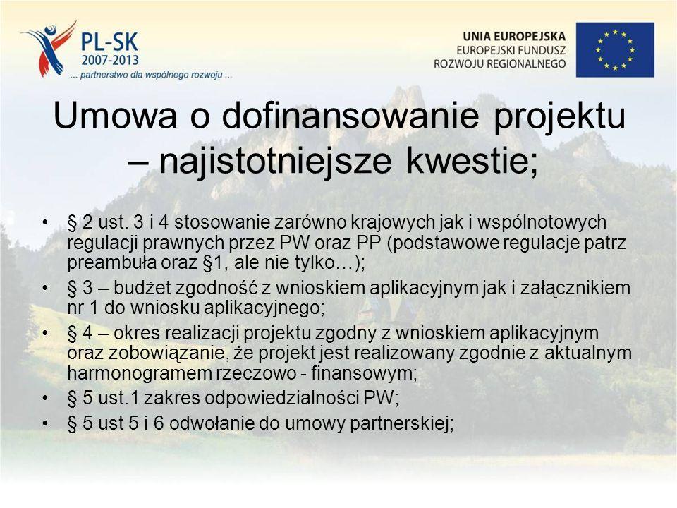 Umowa o dofinansowanie projektu – najistotniejsze kwestie; § 2 ust.