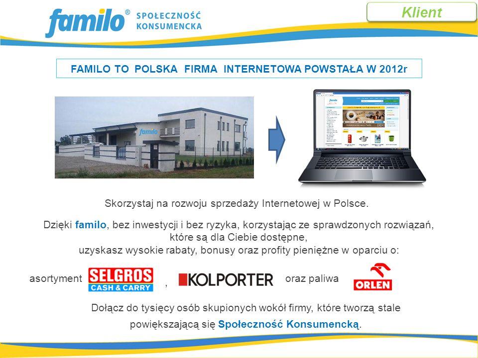 Dołącz do tysięcy osób skupionych wokół firmy, które tworzą stale powiększającą się Społeczność Konsumencką. FAMILO TO POLSKA FIRMA INTERNETOWA POWSTA