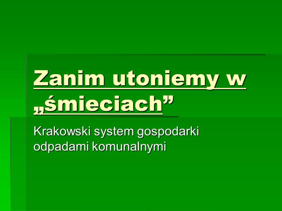 LICZBY  Z roku na rok ilość śmieci rośnie  Mieszkaniec Krakowa wytwarza 270 kg odpadów rocznie.
