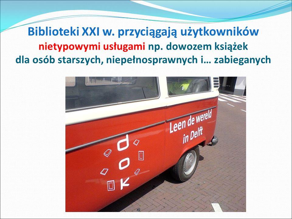 Biblioteki XXI w. przyciągają użytkowników nietypowymi usługami np.